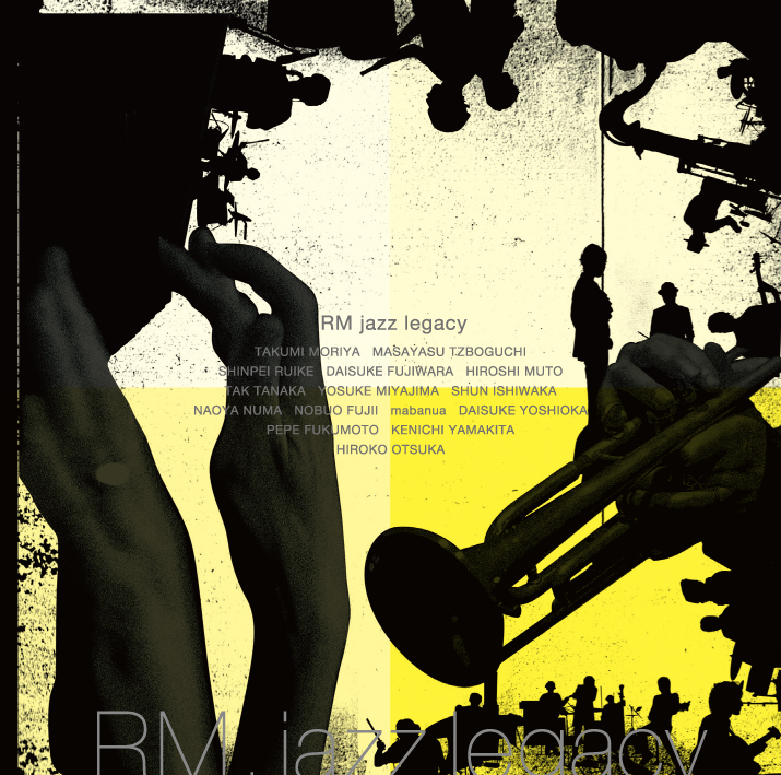 『RM jazz legacy』