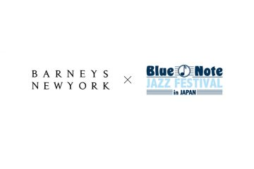 BARNEYS NEW YORK×Blue Note JAZZ FESTIVAL in JAPAN 2016